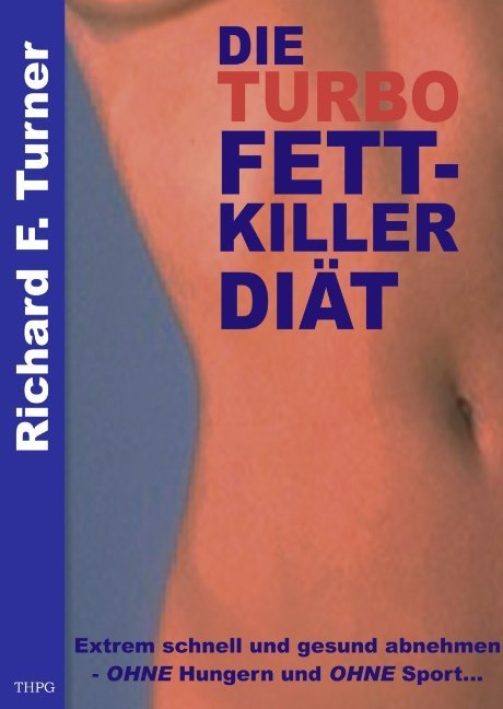 Die Turbo Fettkiller Diät als Buch