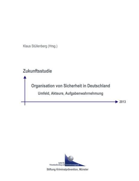 Zukunftsstudie Organisation von Sicherheit in Deutschland 2013 als Buch