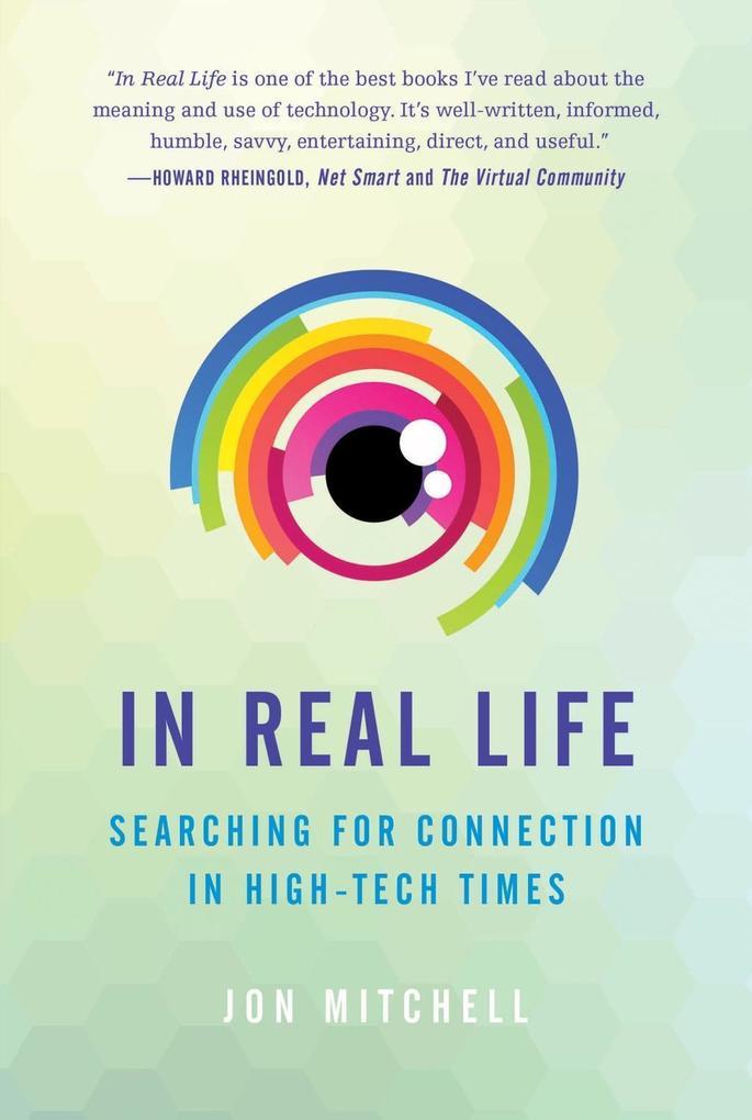 In Real Life als eBook Download von Jon Mitchell