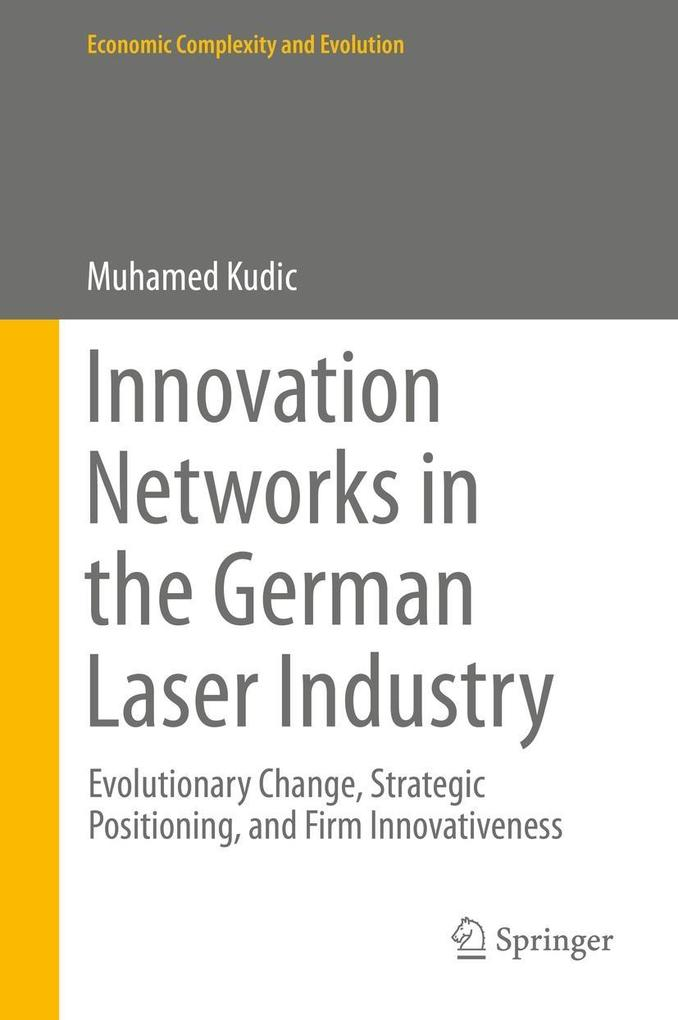 Innovation Networks in the German Laser Industr...