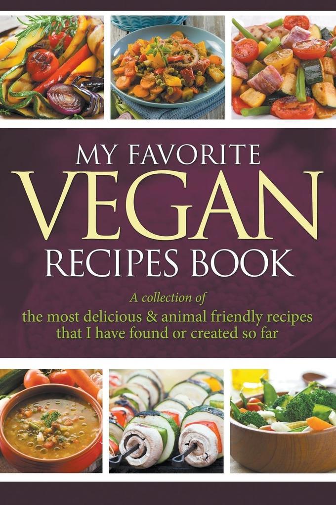 My Favorite Vegan Recipes Book als Taschenbuch ...