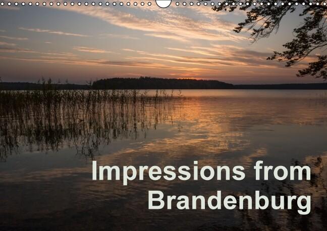 Impressions from Brandenburg (Wall Calendar per...