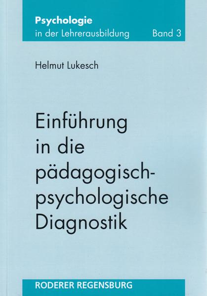 Einführung in die pädagogisch-psychologische Diagnostik als Buch