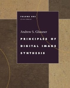 Principles of Digital Image Synthesis als eBook...