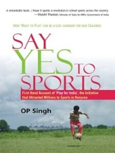 Say Yes to Sports als eBook Download von OP Singh