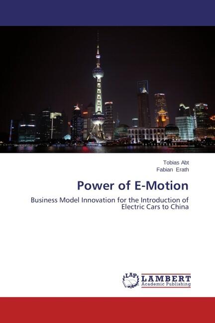 Power of E-Motion als Buch von Tobias Abt, Fabi...