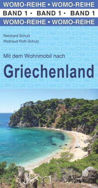 Mit dem Wohnmobil nach Griechenland als Buch vo...