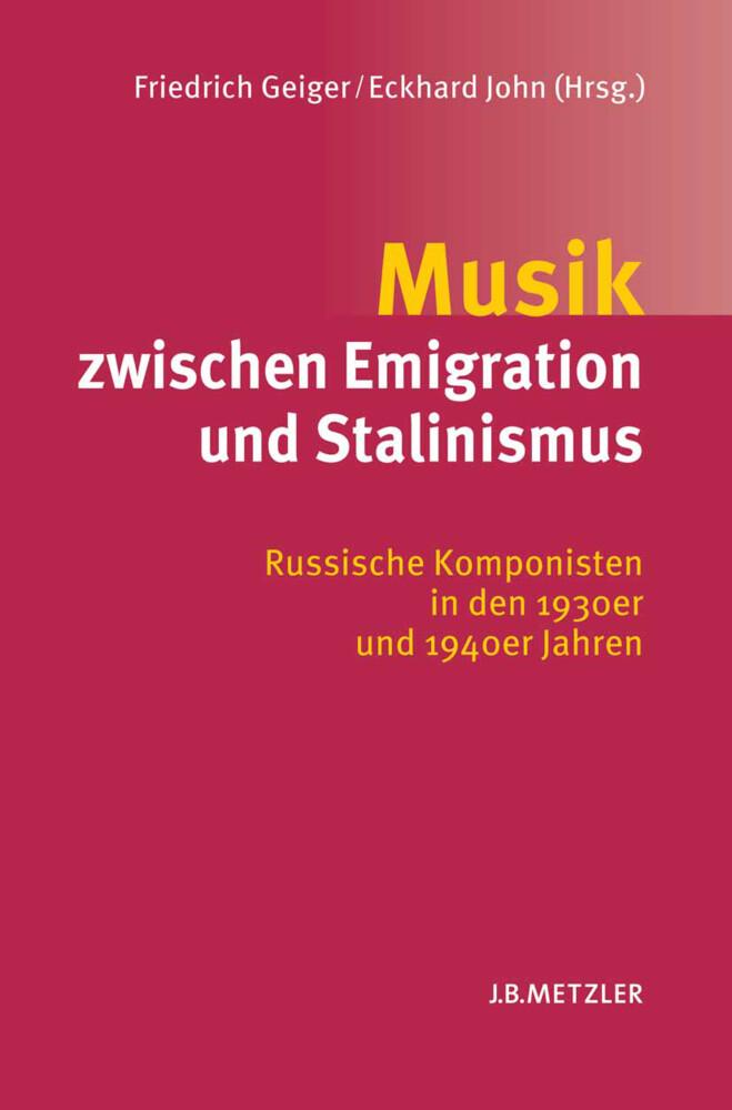 Musik zwischen Emigration und Stalinismus als Buch