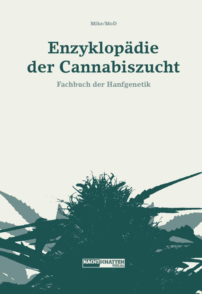 Enzyklopädie der Cannabiszucht als eBook Downlo...