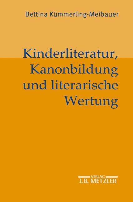 Kinderliteratur, Kanonbildung und literarische Wertung als Buch