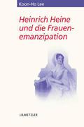 Heinrich Heine und die Frauenemanzipation