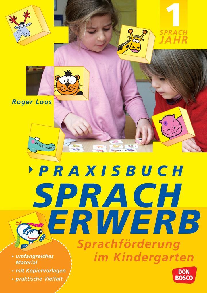 Praxisbuch Spracherwerb, 1. Sprachjahr als Buch
