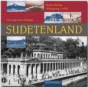 Unvergessene Heimat Sudentenland