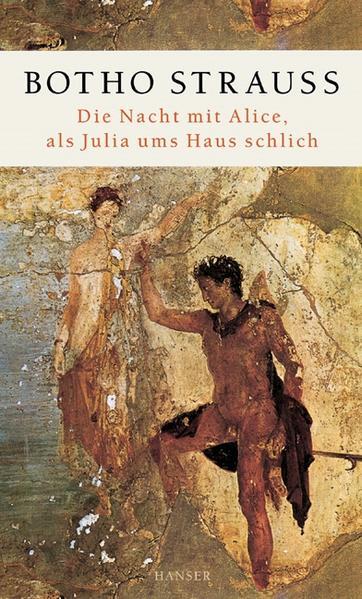 Die Nacht mit Alice, als Julia ums Haus schlich als Buch