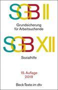 SGB II: Grundsicherung für Arbeitsuchende / SGB XII: Sozialhilfe