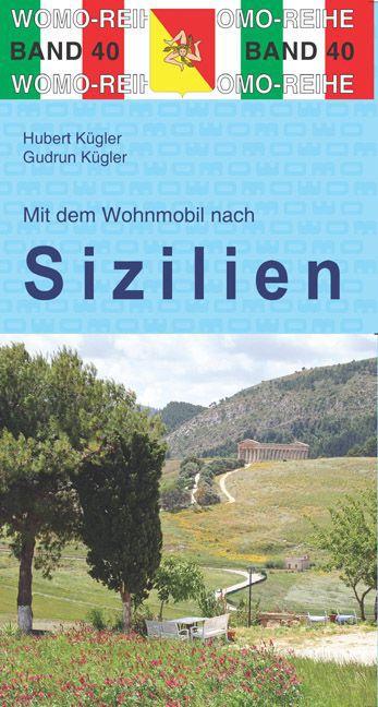 Mit dem Wohnmobil nach Sizilien als Buch von Hu...