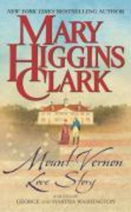Mount Vernon Love Story: A Novel of George and Martha Washington als Taschenbuch