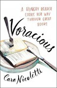 Voracious: A Hungry Reader Cooks Her Way through Great Books