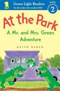 At the Park: A Mr. and Mrs. Green Adventure