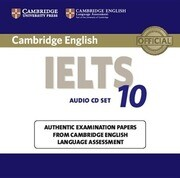 Cambridge Ielts: Authentic Examination Papers from Cambridge English Language Assessment