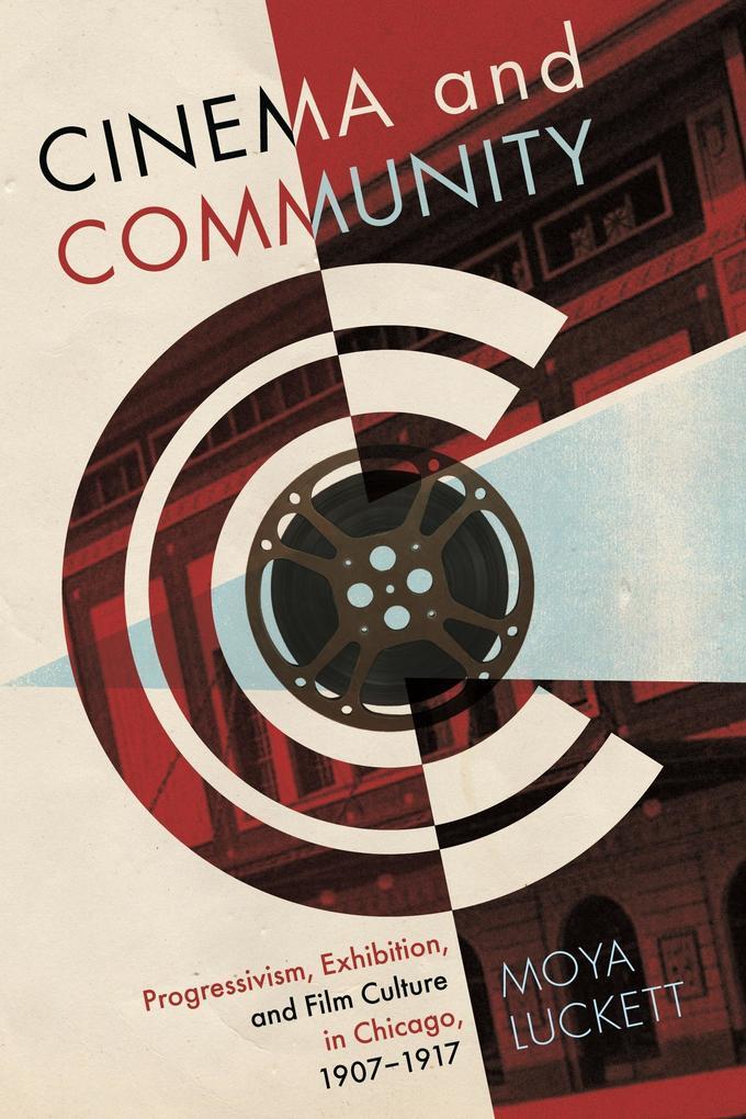 Cinema and Community als eBook Download von Moy...