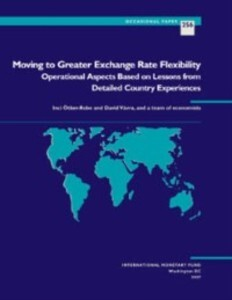 Moving to Greater Exchange Rate Flexibility: Op...