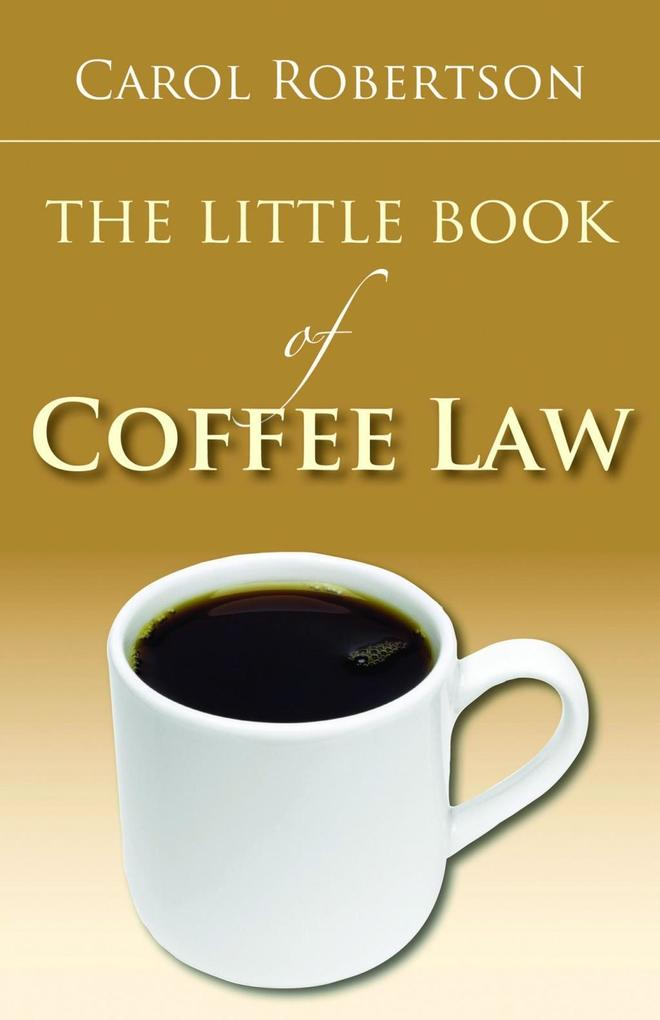 The Little Book of Coffee Law als eBook Downloa...