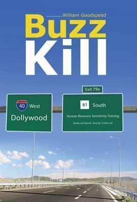 Buzz Kill als Buch von William Goodspeed