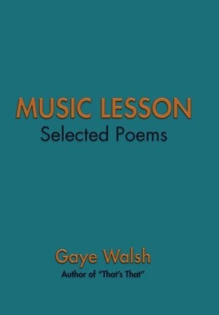MUSIC LESSON als Buch von Gaye Walsh