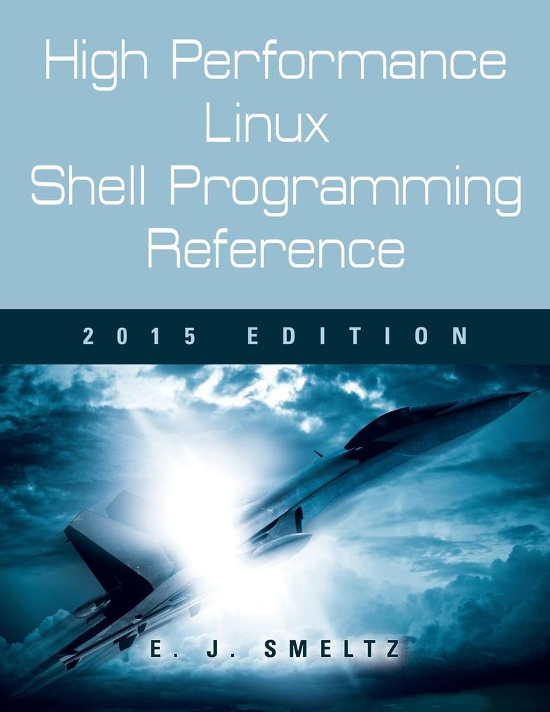 High Performance Linux Shell Programming Refere...