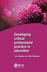 Developing Critical Professional Practice in Ed...