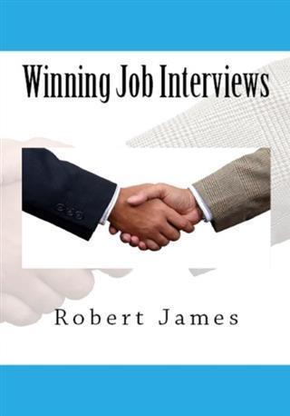 Winning Job Interviews als eBook Download von R...