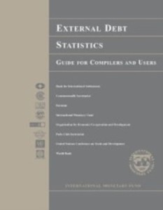 External Debt Statistics: Guide for Compilers a...