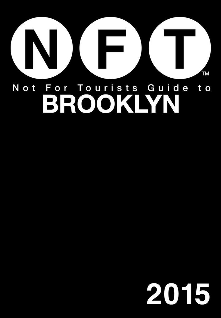 Not For Tourists Guide to Brooklyn 2015 als eBo...