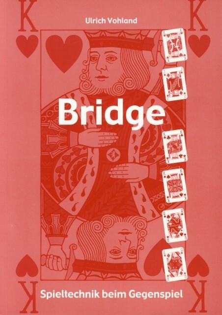 Bridge - Spieltechnik beim Gegenspiel als Buch