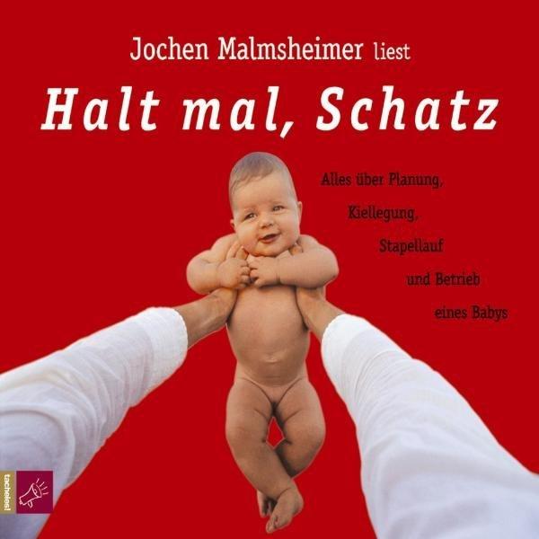 Halt mal, Schatz. 2 CDs als Hörbuch