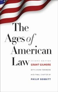 Ages of American Law als eBook Download von Gra...