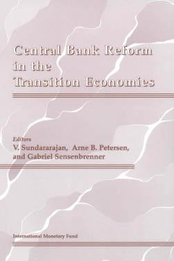Central Bank Reform in the Transition Economies...