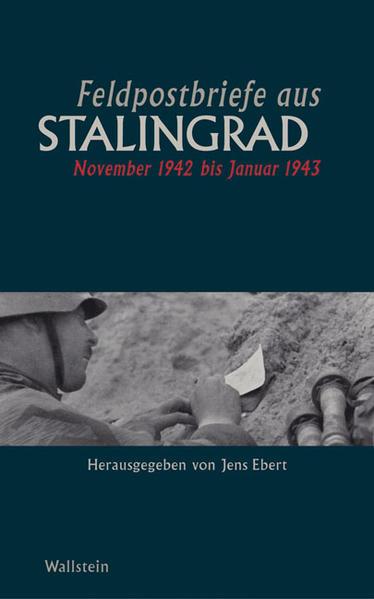 Feldpostbriefe aus Stalingrad als Buch