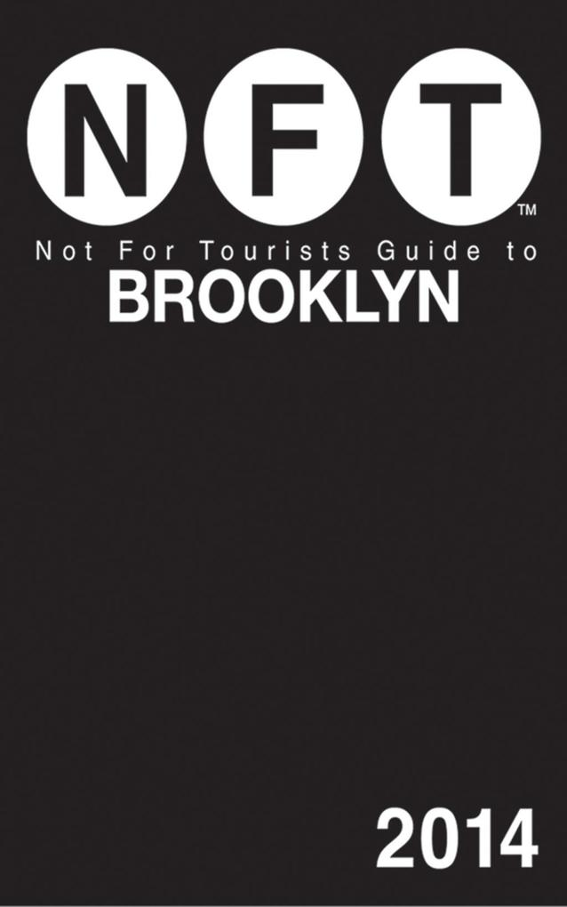 Not For Tourists Guide to Brooklyn als eBook Do...