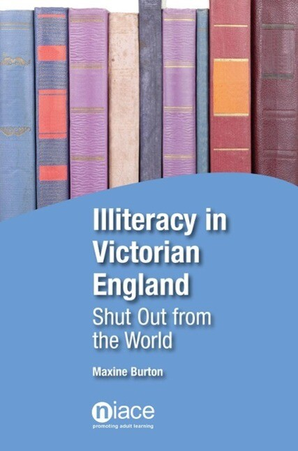 Illiteracy in Victorian England als eBook Downl...