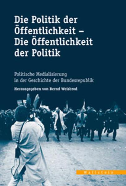 Die Politik der Öffentlichkeit - die Öffentlichkeit der Politik als Buch