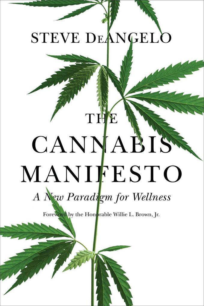 The Cannabis Manifesto als eBook Download von S...