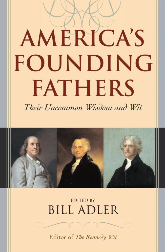 America´s Founding Fathers als eBook Download von