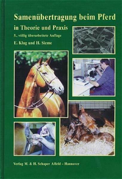 Samenübertragung beim Pferd in Theorie und Praxis als Buch