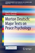 Morton Deutsch: Major Texts on Peace Psychology