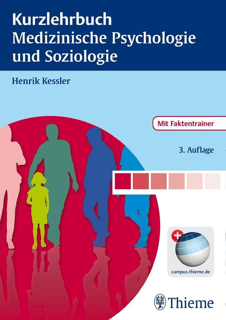 Kurzlehrbuch Medizinische Psychologie und Sozio...