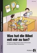 Was hat die Bibel mit mir zu tun? - 1./2. Klasse