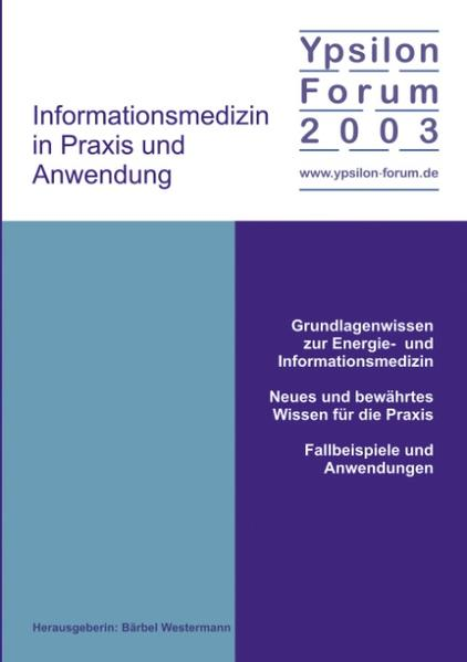 Informationsmedizin in Praxis und Anwendung als Buch
