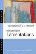 The Message of Lamentations